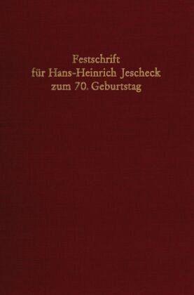 Festschrift zum 70. Geburtstag für Jescheck, Hans-Heinrich - Herrmann, Joachim / Krümpelmann, Justus / Moos, Reinhard / Triffterer, Otto / Leibinger, Rudolf / Schaffmeister, Dieter / Meyer, Jürgen / Hüne, Peter