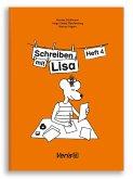 Lisa Lesemaus. Heft 4. Lese- und Schreibmaterial / Schreiben mit Lisa / Schreiben mit Lisa