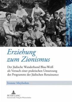 Erziehung zum Zionismus - Meybohm, Ivonne
