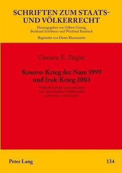 Kosovo-Krieg der Nato 1999 und Irak-Krieg 2003 - Ziegler, Clemens