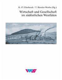Wirtschaft und Gesellschaft im südöstlichen Westfalen