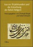 Iran im 19. Jahrhundert und die Entstehung der Bahá'í-Religion