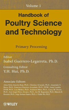 Handbook of Poultry Science and Technology, Volume 1: Primary Processing