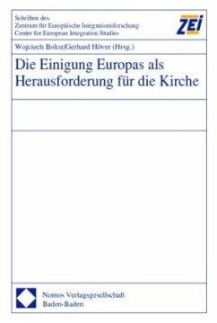 Die Einigung Europas als Herausforderung für die Kirche - Boloz, Wojciech / Höver, Gerhard (Hgg.)