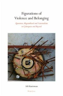 Figurations of Violence and Belonging - Kuntsman, Adi