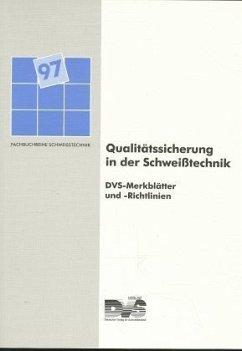 Qualitätssicherung in der Schweißtechnik