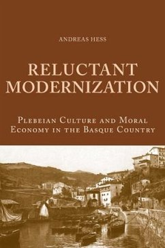 Reluctant Modernization - Hess, Andreas