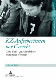 KZ-Aufseherinnen vor Gericht