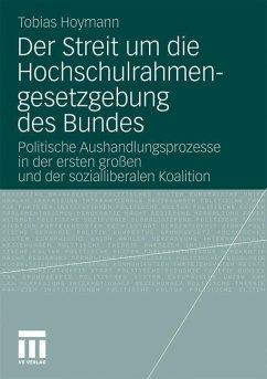 Der Streit um die Hochschulrahmengesetzgebung des Bundes - Hoymann, Tobias