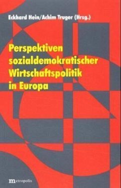 Perspektiven sozialdemokratischer Wirtschaftspolitik