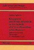 Königszeit und Frühe Republik in der Schrift 'De viris illustribus urbis Romae'