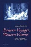 Eastern Voyages, Western Visions