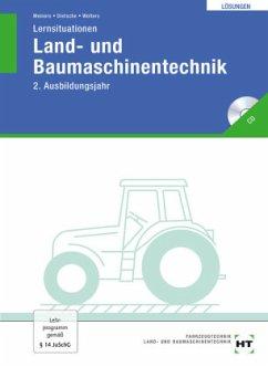 Lernsituationen Land- und Baumaschinentechnik. Lösungen - Meiners, Herrmann; Dietsche, Stefan; Wolters, Peter A.