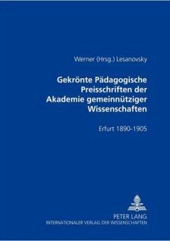 Gekrönte Pädagogische Preisschriften der Akademie gemeinnütziger Wissenschaften
