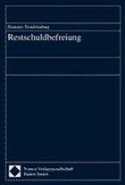 Restschuldbefreiung - Trendelenburg, Hortense