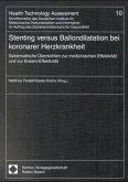 Stenting versus Ballondilatation bei koronarer Herzkrankheit