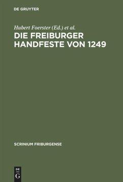 Die Freiburger Handfeste von 1249