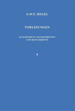 Vorlesungen. Ausgewählte Nachschriften und Manuskripte / Vorlesungen über die Geschichte der Philosophie