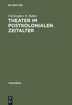 Theater im postkolonialen Zeitalter