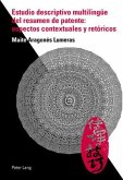 Estudio descriptivo multilingüe del resumen de patente: aspectos contextuales y retóricos