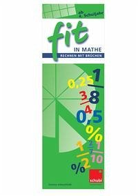 FIT in Mathe. Rechnen mit Brüchen