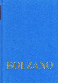 Bernard Bolzano Gesamtausgabe / Reihe I: Schriften. Band 1: Mathematische Schriften 1804-1810 - Bolzano, Bernard;Bolzano, Bernard Bolzano, Bernard;Bolzano, Bernard
