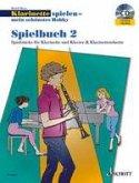 Klarinette spielen mein schönstes Hobby, Spielbuch 2 Klarinetten u. Klavier, m. Audio-CD