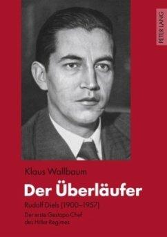 Der Überläufer - Wallbaum, Klaus