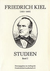 Friedrich-Kiel-Studien / Friedrich-Kiel-Studien, Band 2