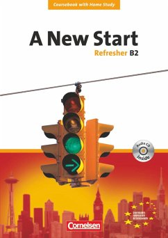 A New Start. Refresher B2. Neue Ausgabe. Coursebook mit Home Study Section, Home Study CD, Class CDs - Lloyd, Angela