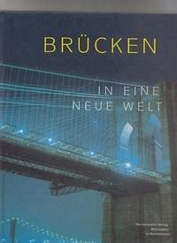 Brücken in eine neue Welt