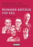 Arbeitshefte zur Literaturgeschichte. Weimarer Republik und Exil