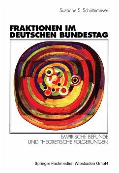 Fraktionen im Deutschen Bundestag 1949 - 1997 - Schuettemeyer, Suzanne S.