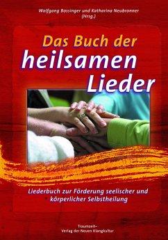 Das Buch der heilsamen Lieder