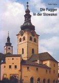 Die Fugger in der Slowakei