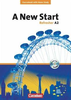 A New Start. Refresher A2. Neue Ausgabe. Coursebook mit Home Study Section, Home Study CD, Class CDs - Fox, Stephen