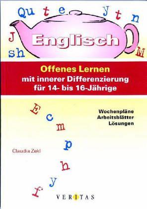 Englisch, Offenes Lernen mit innerer Differenzierung für 14- bis 16 ...