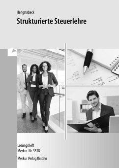 Strukturierte Steuerlehre. Lösungsbuch - Hengstebeck, Klaus