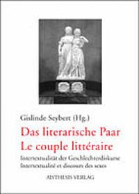 Das literarische Paar - Le couple litteraire