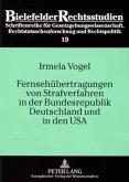 Fernsehübertragungen von Strafverfahren in der Bundesrepublik Deutschland und in den USA
