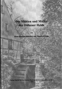 Die Mühlen und Müller der Dübener Heide