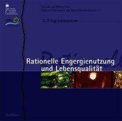 Rationelle Energienutzung und Lebensqualität