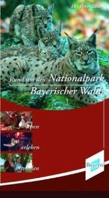Rund um den Nationalpark Bayerischer Wald