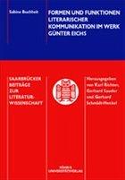 Formen und Funktionen literarischer Kommunikation im Werk Günter Eichs
