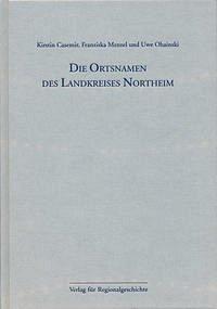 Niedersächsisches Ortsnamenbuch Teil 05. Die Ortsnamen des Landkreises Northeim