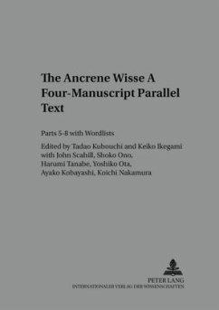 The Ancrene Wisse. A Four-Manuscript Parallel Text