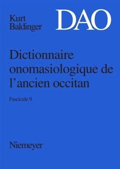 Kurt Baldinger: Dictionnaire onomasiologique de l'ancien occitan (DAO). Fascicule 9