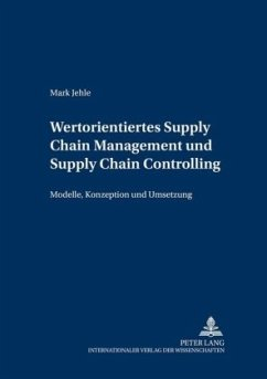 Wertorientiertes Supply Chain Management und Supply Chain Controlling - Jehle, Mark