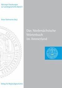 Das Niedersächsische Wörterbuch im Ammerland