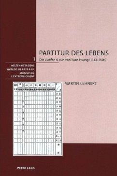 Partitur des Lebens - Lehnert, Martin